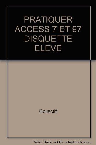 pratiquer-access-7-et-97-disquette-eleve