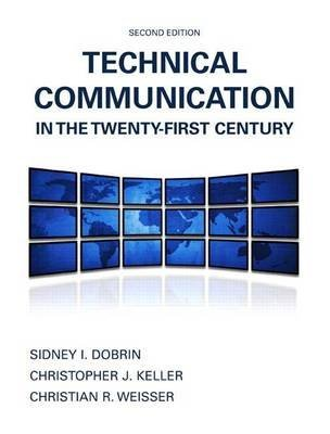 [(Technical Communication in the Twenty-First Century with Access Code)] [By (author) Sidney I Dobrin ] published on (October, 2014)