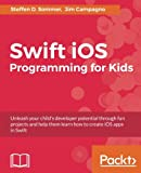 Swift iOS Programming for Kids