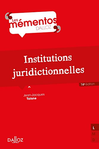 Institutions juridictionnelles - 16e éd. par Jean-Jacques Taisne