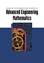 Analytical and Computational Methods of Advanced Engineering Mathematics (Texts in Applied Mathematics)
