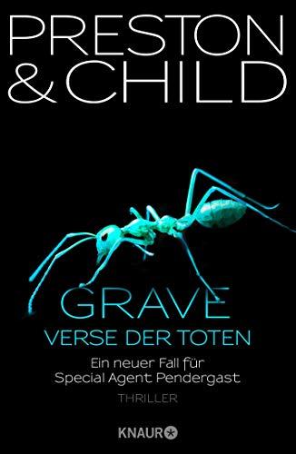 Grave - Verse der Toten: Ein neuer Fall für Special Agent Pendergast (Ein Fall für Special Agent Pendergast, Band 18)