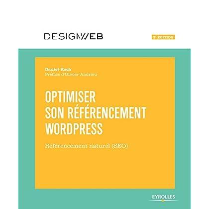 Optimiser son référencement WordPress: Référencement naturel (SEO) (Design web)