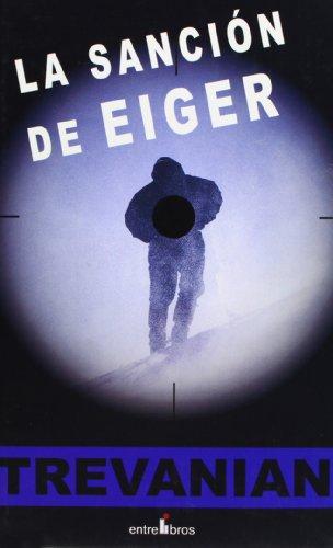 La Sanción Del Eiger