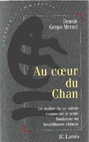 Au coeur du Chan par Dennis Merzel