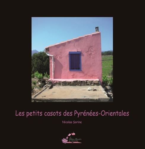 Les petits casots des Pyrénées-Orientales