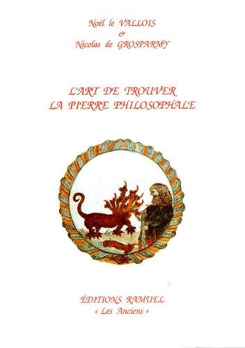L'art de trouver la pierre philosophale (Les anciens)