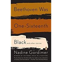By Gordimer, Nadine ( Author ) [ Beethoven Was One-Sixteenth Black By Oct-2008 Paperback