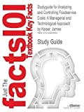 [Studyguide for Analyzing and Controlling Foodservice Costs: A Managerial and Technological Approach by Keiser, James, ISBN 9780131191129] (By: Cram101 Textbook Reviews) [published: November, 2009]