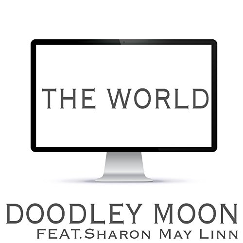 The World (feat. Sharon May Linn) [Dream Mix]