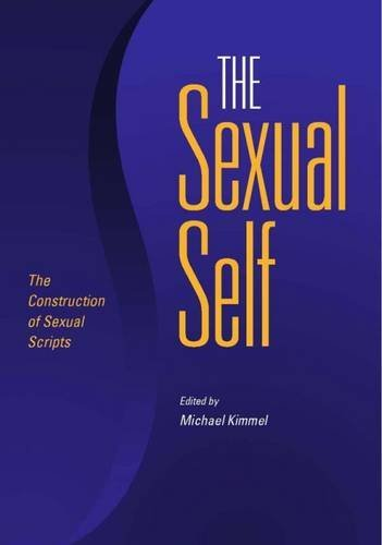The Sexual Self: The Construction of Sexual Scripts by Stevi Jackson (2007-07-10)