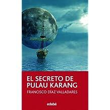 El secreto de Pulau Karang (PERISCOPIO)