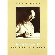 Fernando Remacha. Una Vida En Armonia