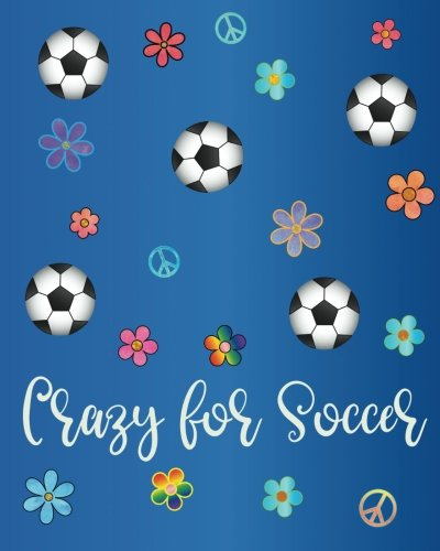 Crazy for Soccer: Dot Grid Journal for Girls, Colorful Boho Design, Watercolor Calligraphy Appreciation Gift Bullet Journal or Diary ~ Unique ... End of Year, Retirement or Gratitude Gift por Soccer Gifts for Girls