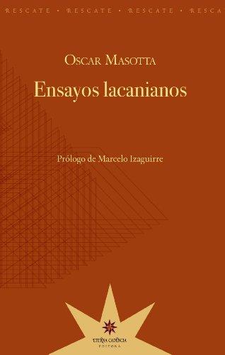 Ensayos lacanianos por Oscar Masotta