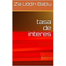 tasa de interes (Spanish Edition)