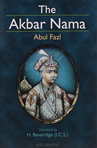The Akbar Nama [Paperback] [Jan 01, 2017] Abu-l-fazl