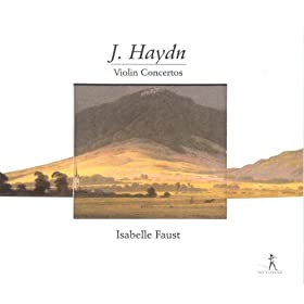Haydn, F.J.: Violin Concertos - Hob.Viia:1, Hob.Viia:3, Hob.Viia:4
