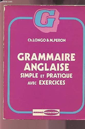 Grammaire anglaise : Simple et pratique avec exercices