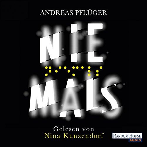 Buchseite und Rezensionen zu 'Niemals (Jenny Aaron 2)' von Andreas Pflüger