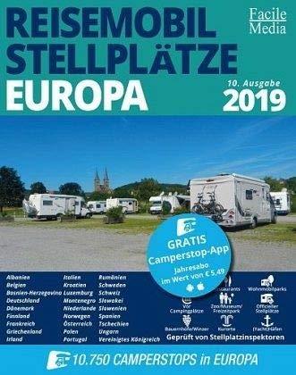 Reisemobilstellplätze Europa 2019