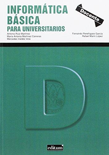 INFORMATICA BASICA PARA UNIVERSITARIOS por A. & AL. RUIZ MARTINEZ