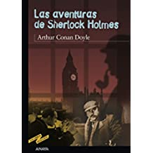 Las aventuras de Sherlock Holmes (Clásicos - Tus Libros-Selección)