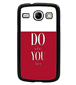 PrintDhaba Quote D-4757 Back Case Cover for SAMSUNG GALAXY CORE i8262 (Multi-Coloured)
