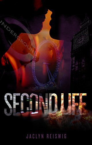 Second Life by [Reiswig, Jaclyn]