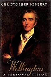 WELLINGTON: A PERSONAL HISTORY.