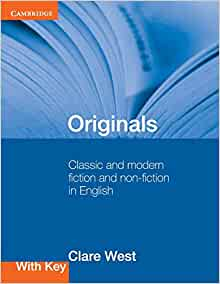 Originals with Key: Classic And Modern Fiction And Non-Fiction In English    Broché – 4 mars 2010