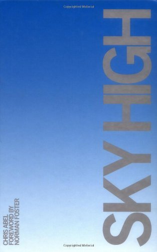 Sky High: Vertical Architecture by Chris Abel (2003-06-23)