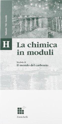 Lineamenti di chimica: il mondo del carbonio. Per le Scuole superiori