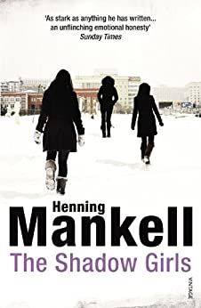 The Shadow Girls by [Mankell, Henning]