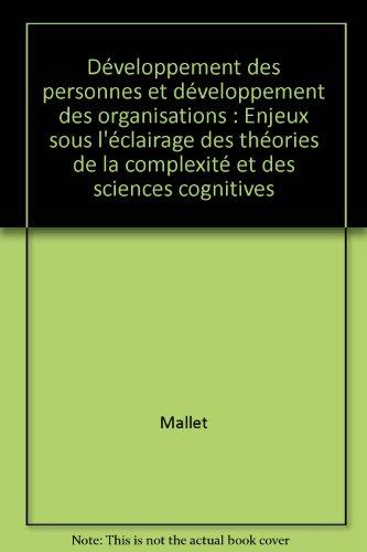 Développement des personnes et développement des organisations : Enjeux sous l'éclairage des théories de la complexité et des sciences cognitives