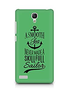 Amez A Smooth Sea Never made a Skillful Sailor Back Cover For Xiaomi Redmi Note 4G