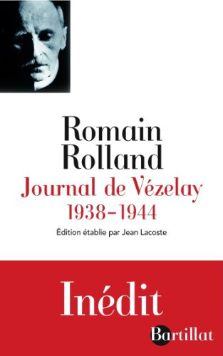Journal de Vézelay 1938-1944 par Romain Rolland