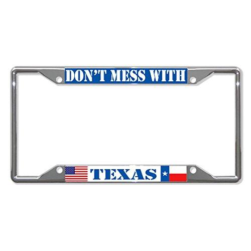 Preisvergleich Produktbild Don't Mess with Texas State Kennzeichenrahmen mit 4 Löchern perfekt für Männer und Frauen