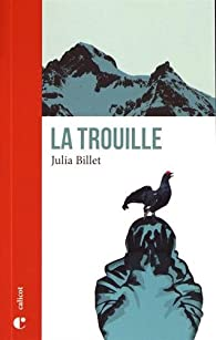 La trouille par Julia Billet