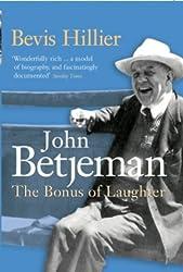 Betjeman: The Bonus of Laughter by Bevis Hillier (2005-06-06)