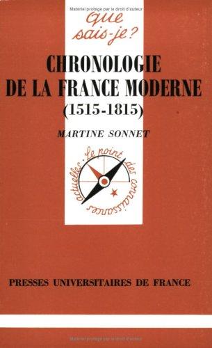 1515-1815 Chronologie de la France moderne