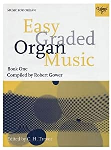 Easy Graded Organ Music Book 1