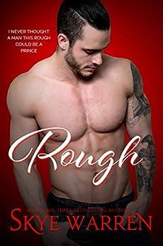 ROUGH: A Dark Romantic Comedy (Chicago Underground Book 1) by [Warren, Skye]