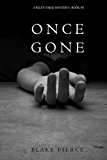 Once Gone (a Riley Paige Mystery--Book #1) (English Edition)