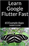 Learn Google Flutter by example. Over 65 example mini-apps.  Chapters Include: Three Chapters on Dart Language. Introduction to Flutter. Installing Flutter. Your first Flutter App. Dependencies & Packages. Introduction to Widgets & Co...