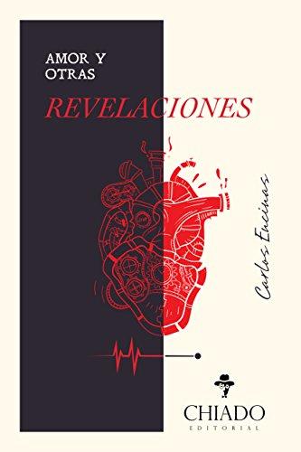 Amor y otras revelaciones por Carlos Encinas