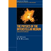 The Physics of the Interstellar Medium, Second Edition (Series in Astronomy and Astrophysics)