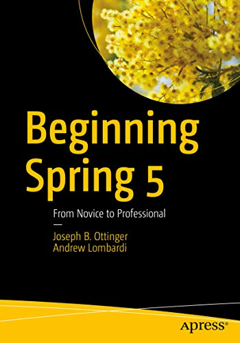 Beginning Spring 5: From Novice to Professional (English Edition)