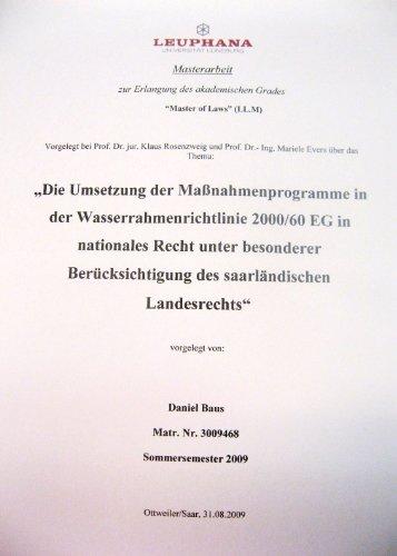 Die Umsetzung der Maßnahmenprogramme in der Wasserrahmenrichtlinie 2000/60 EG in nationales Recht unter besonderer Berücksichtigung des saarländischen Landesrechts: Umweltrecht