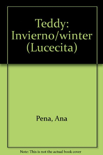 Teddy: Invierno/winter (LUCECITA) por Ana Pena